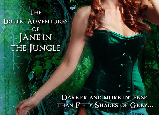 The Erotic Adventures of Jane in the Jungle